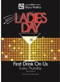 FREE first drink on Ladies Day
