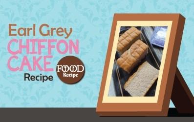 Earl Grey Chiffon Cake Recipe 伯爵茶海绵蛋糕食谱